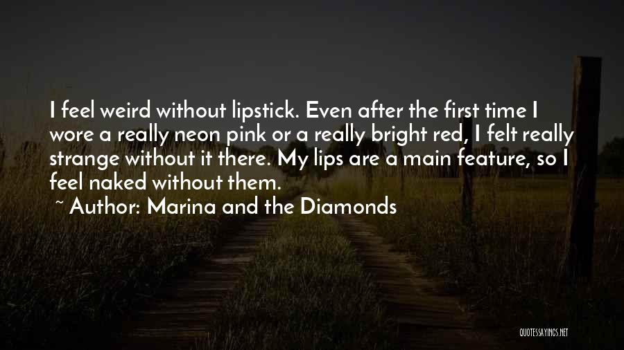 Red Lips Quotes By Marina And The Diamonds