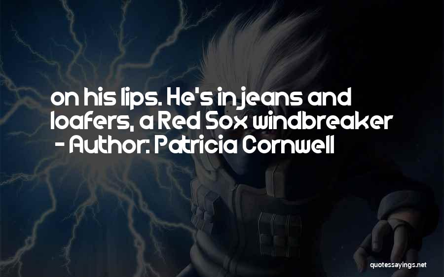 Red Lips Quotes By Patricia Cornwell