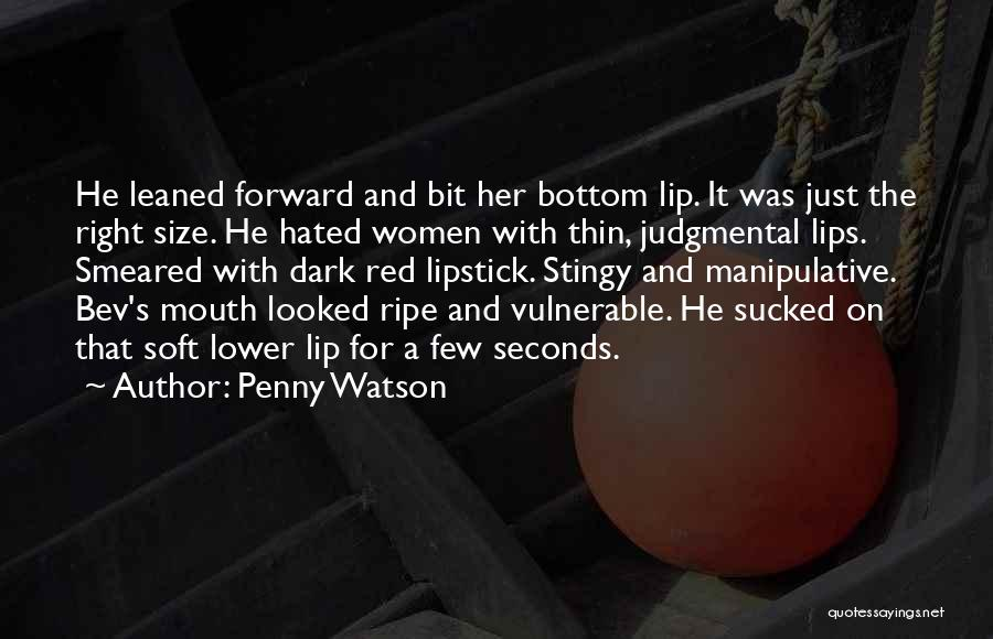 Red Lips Quotes By Penny Watson