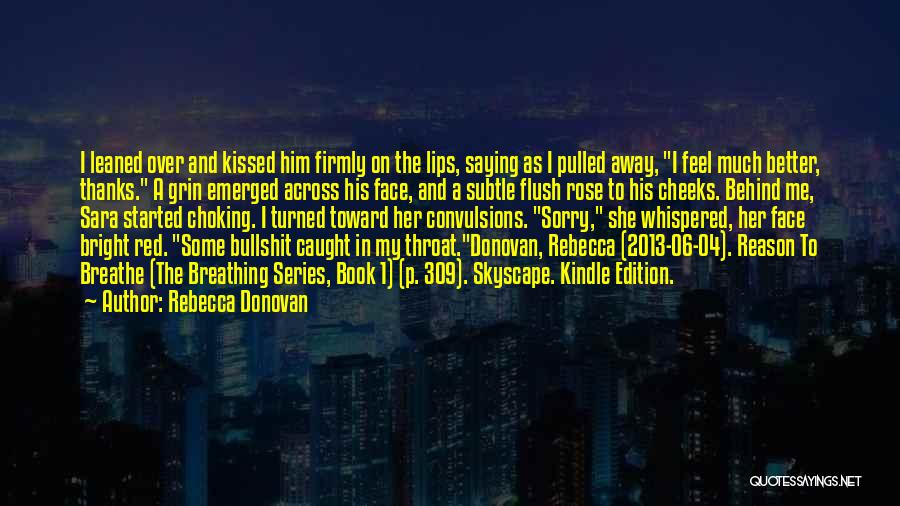 Red Lips Quotes By Rebecca Donovan