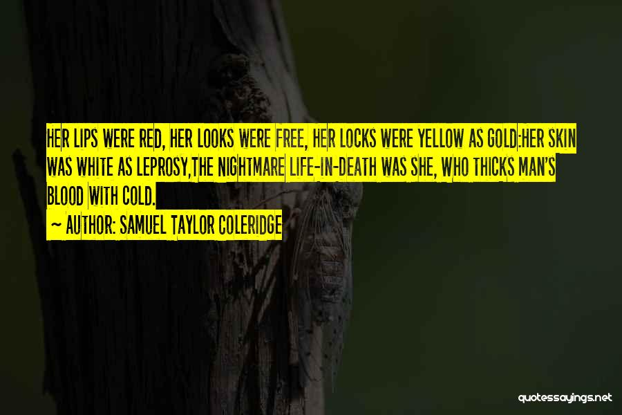 Red Lips Quotes By Samuel Taylor Coleridge