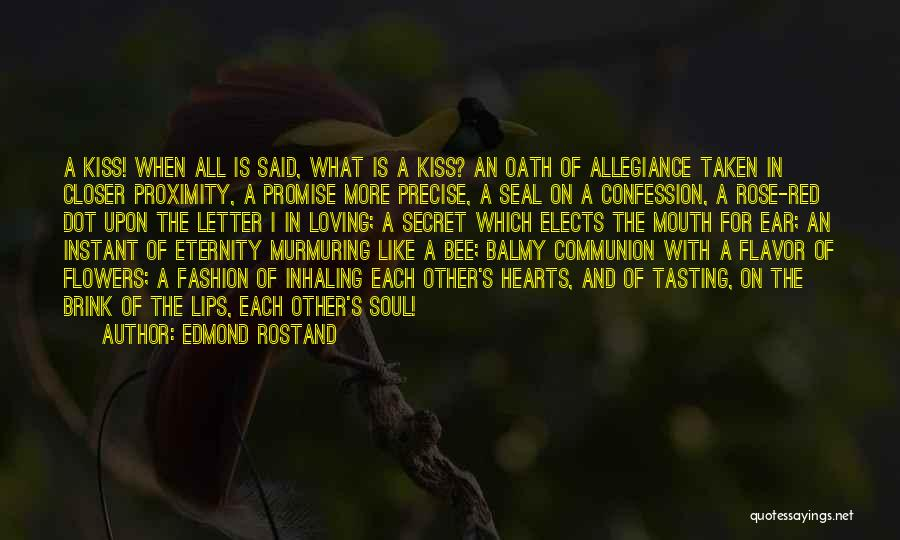 Red Rose With Love Quotes By Edmond Rostand