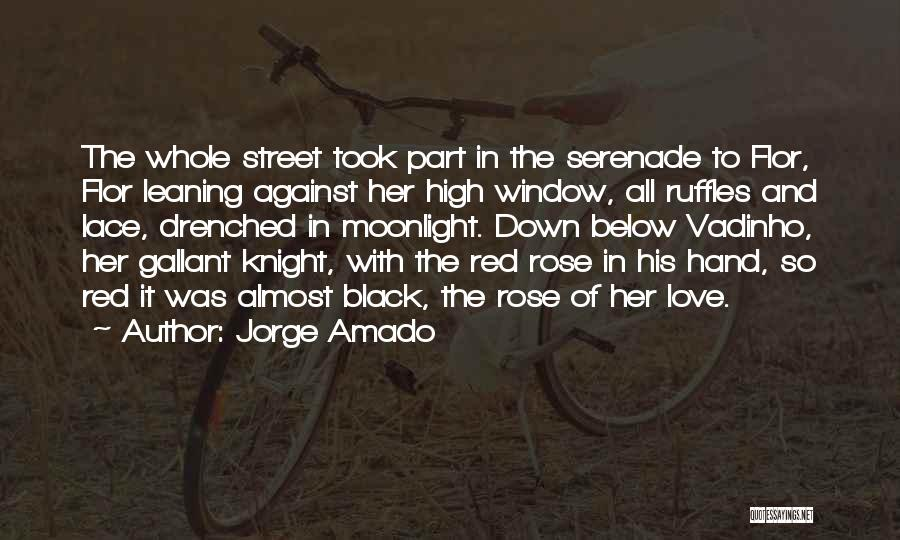 Red Rose With Love Quotes By Jorge Amado