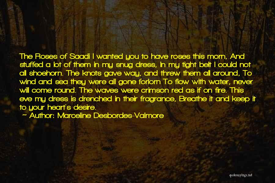 Red Rose With Love Quotes By Marceline Desbordes-Valmore