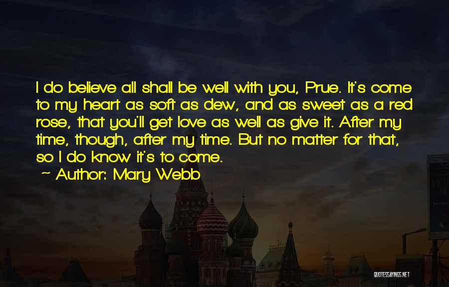 Red Rose With Love Quotes By Mary Webb