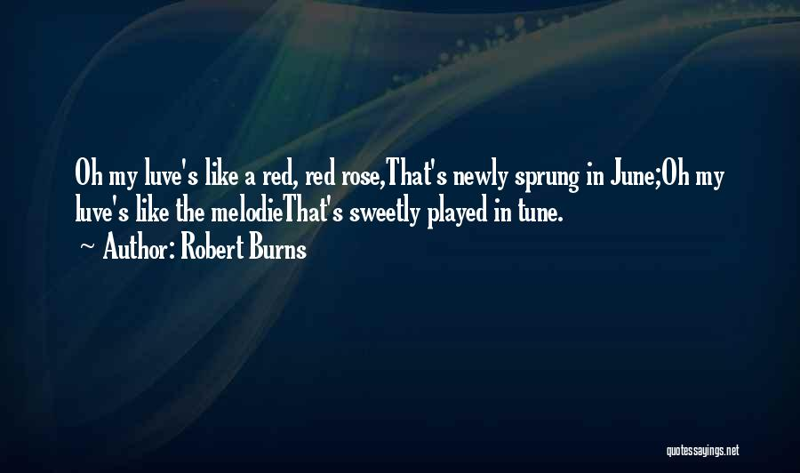 Red Rose With Love Quotes By Robert Burns