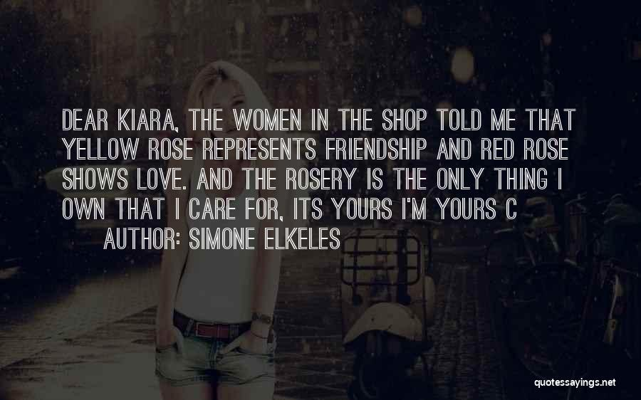 Red Rose With Love Quotes By Simone Elkeles
