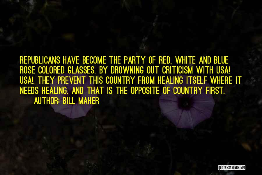 Red Rose With Quotes By Bill Maher