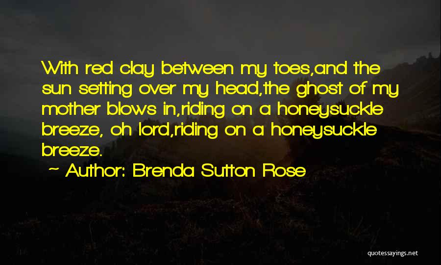 Red Rose With Quotes By Brenda Sutton Rose