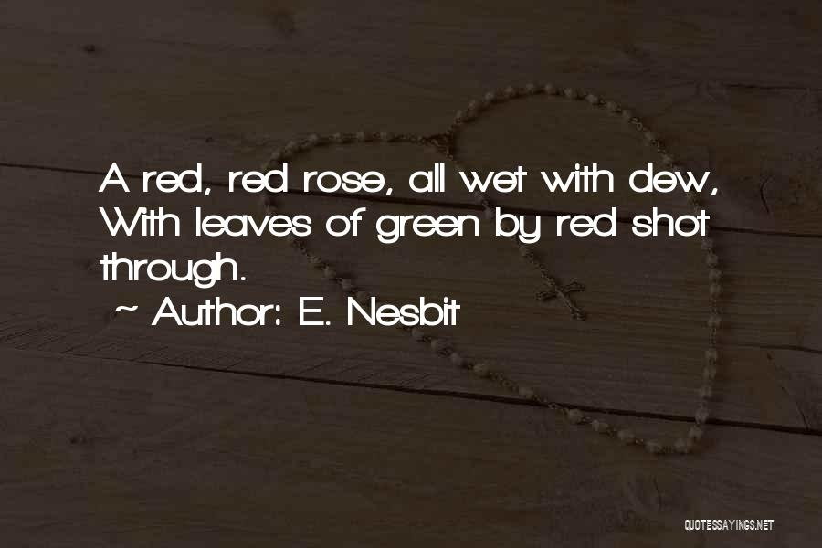 Red Rose With Quotes By E. Nesbit