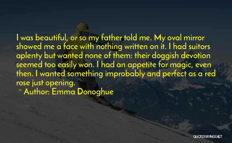 Red Rose With Quotes By Emma Donoghue