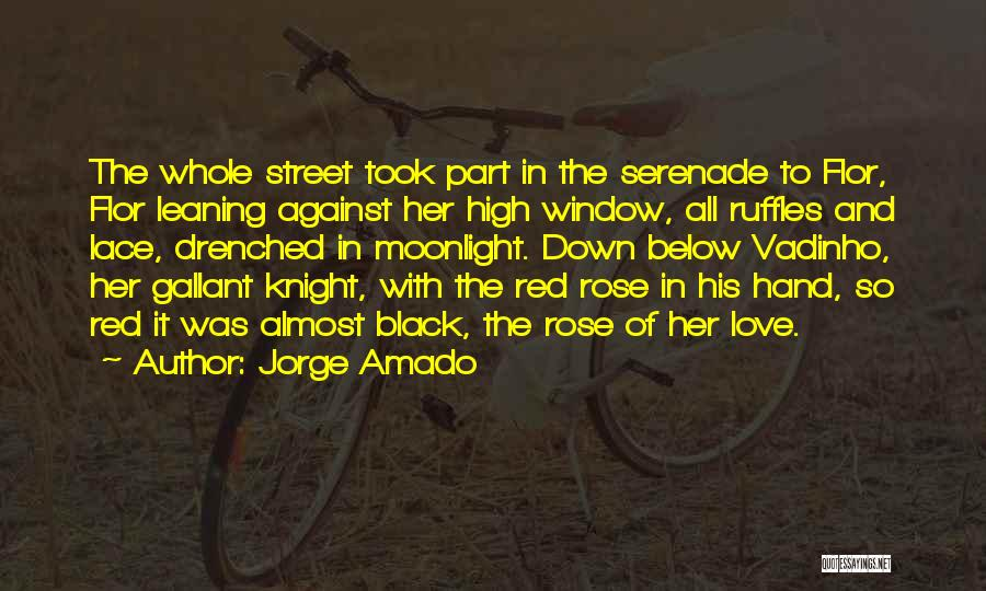 Red Rose With Quotes By Jorge Amado