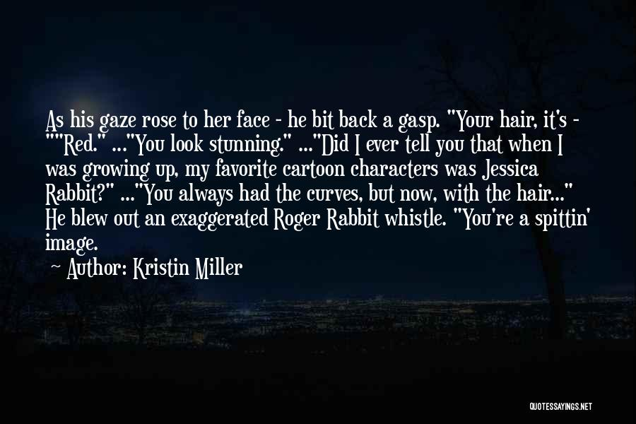 Red Rose With Quotes By Kristin Miller