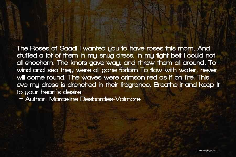 Red Rose With Quotes By Marceline Desbordes-Valmore