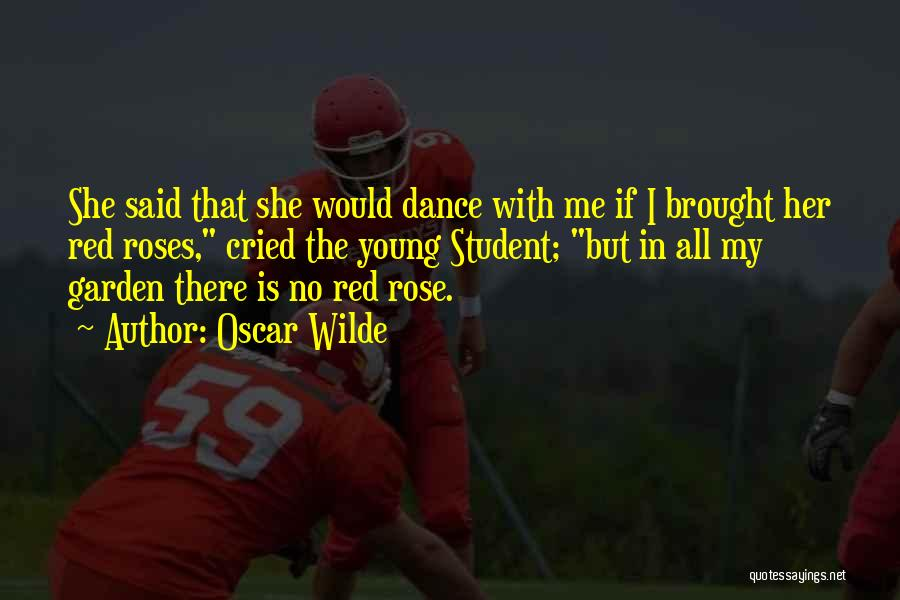 Red Rose With Quotes By Oscar Wilde
