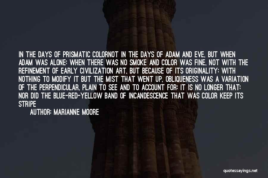Red Stripe Quotes By Marianne Moore
