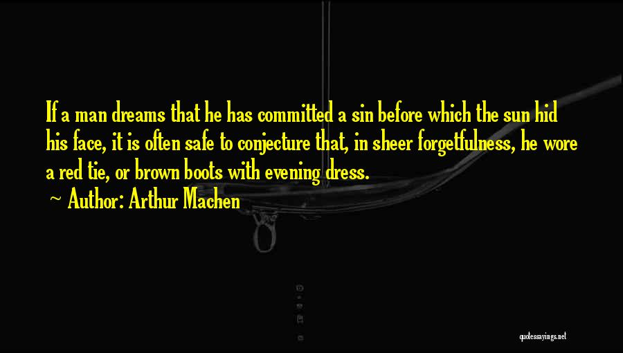 Red Tie Quotes By Arthur Machen