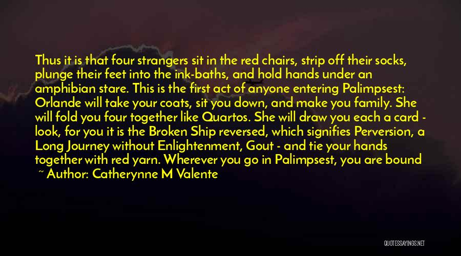Red Tie Quotes By Catherynne M Valente