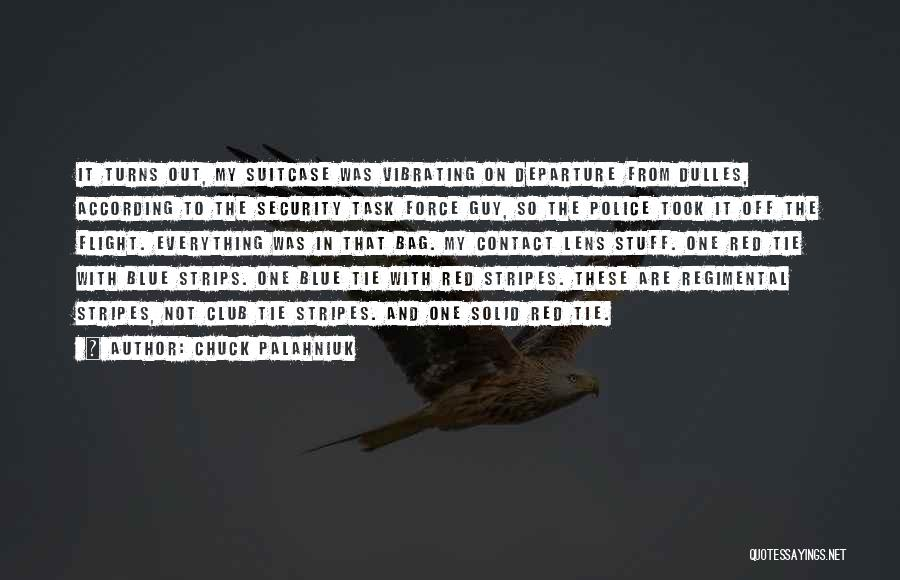 Red Tie Quotes By Chuck Palahniuk