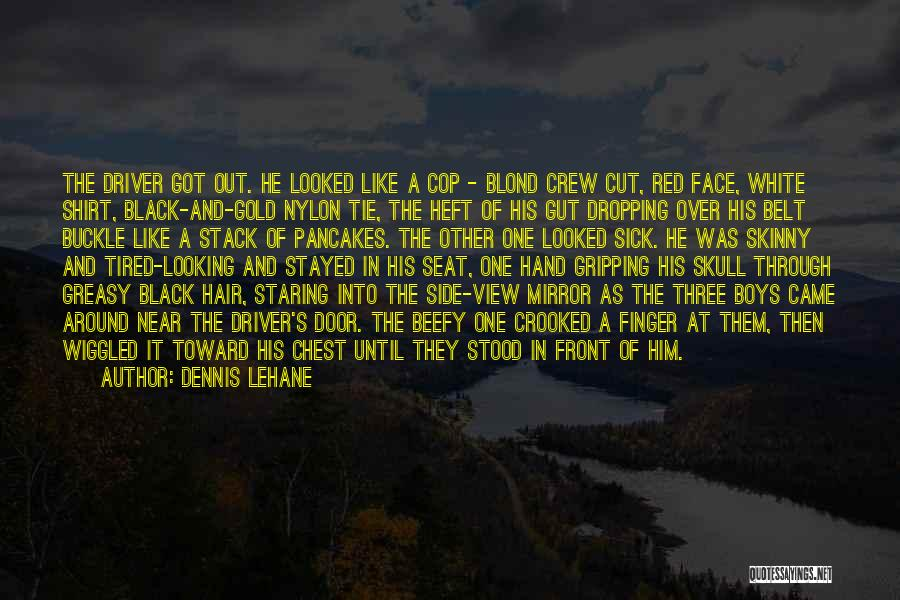 Red Tie Quotes By Dennis Lehane