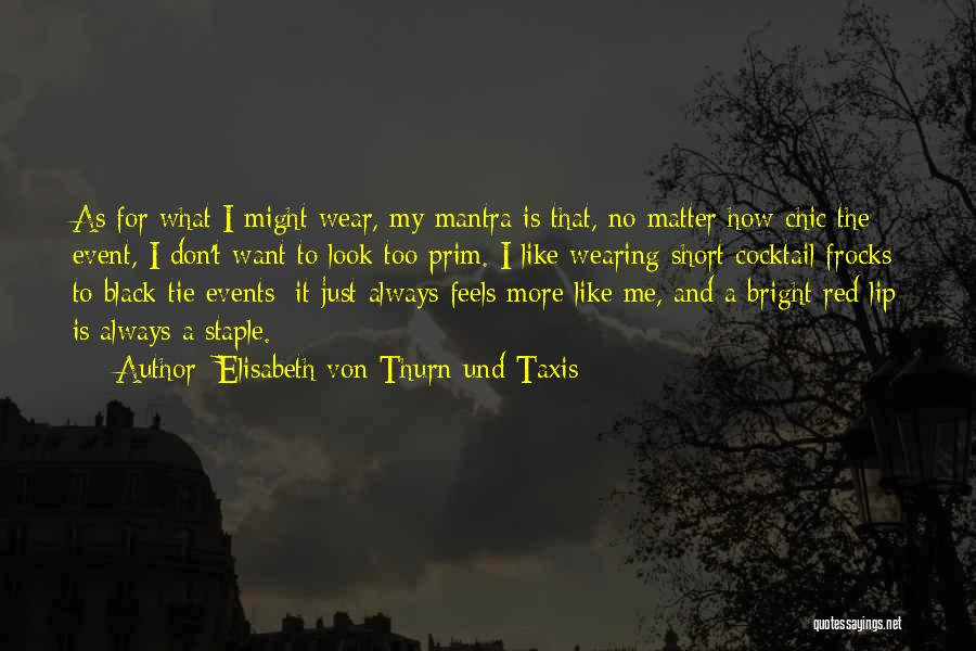 Red Tie Quotes By Elisabeth Von Thurn Und Taxis