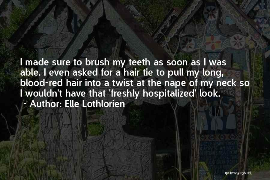 Red Tie Quotes By Elle Lothlorien