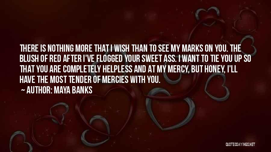 Red Tie Quotes By Maya Banks