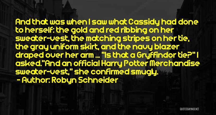 Red Tie Quotes By Robyn Schneider