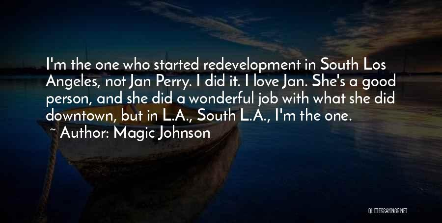 Redevelopment Quotes By Magic Johnson