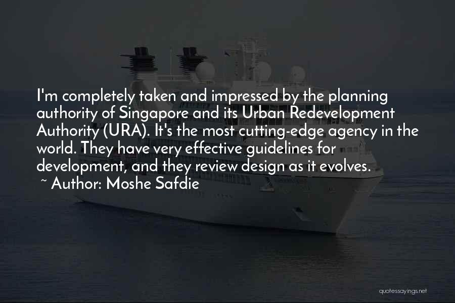 Redevelopment Quotes By Moshe Safdie
