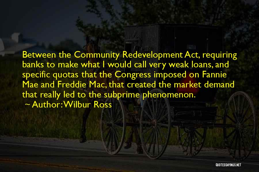 Redevelopment Quotes By Wilbur Ross