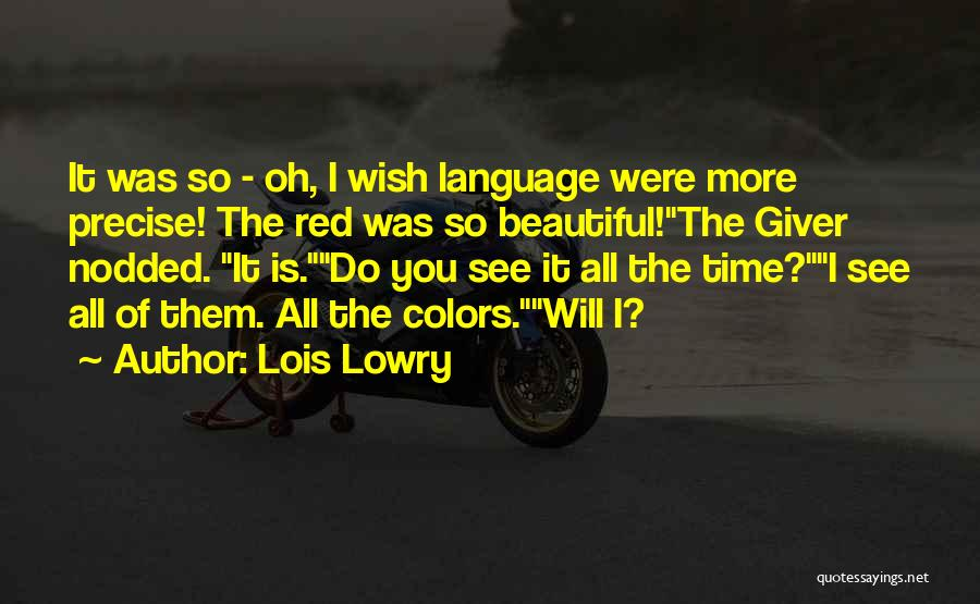 Redha Islamic Quotes By Lois Lowry