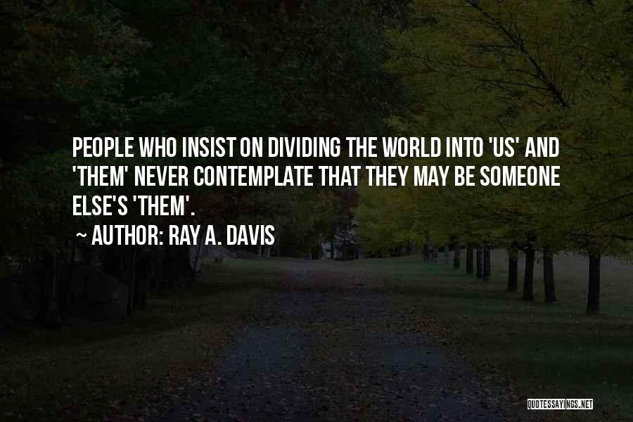 Redha Islamic Quotes By Ray A. Davis