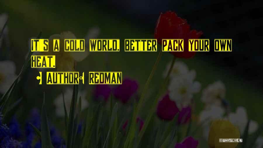 Redman Quotes 1413089