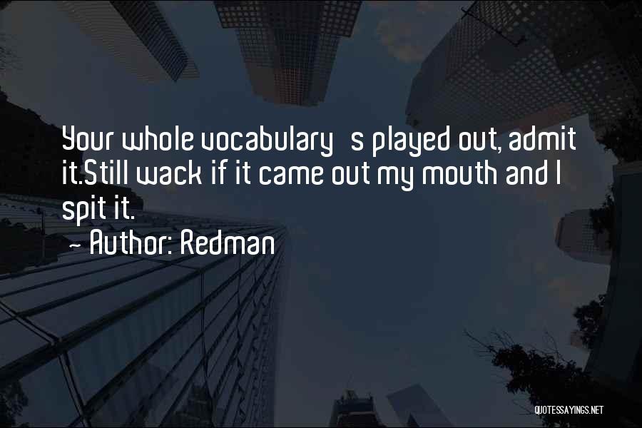 Redman Quotes 1884702