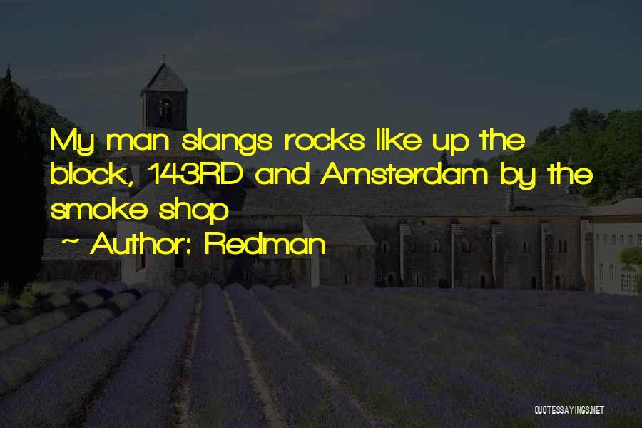 Redman Quotes 358825