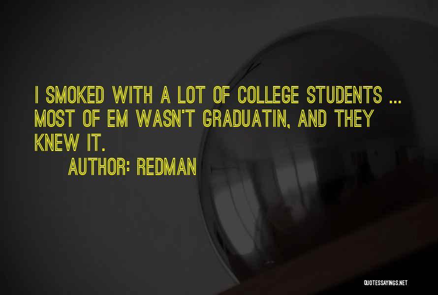Redman Quotes 463293
