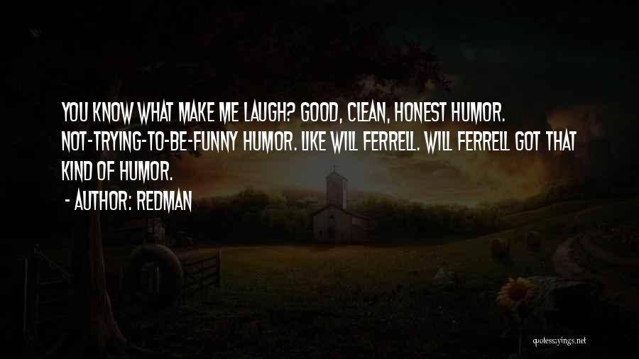Redman Quotes 496320