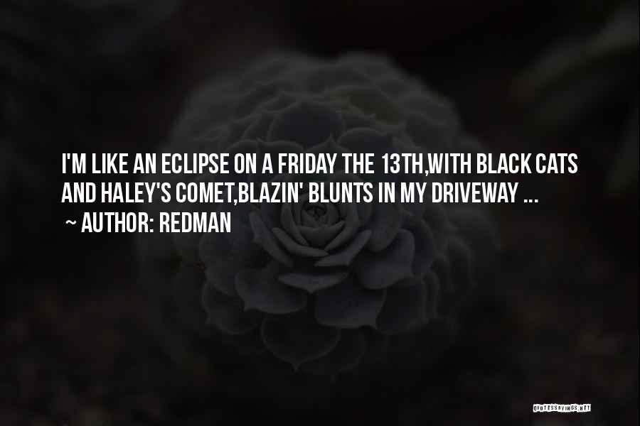 Redman Quotes 579126