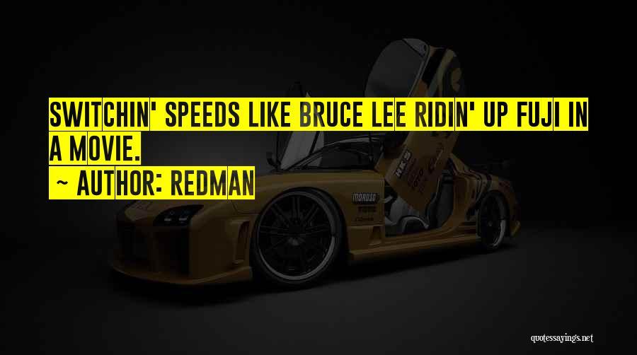 Redman Quotes 639397