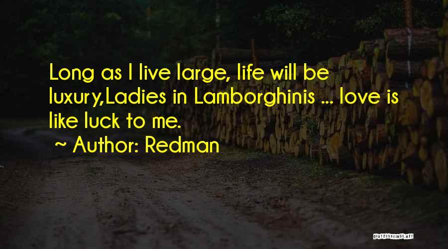 Redman Quotes 79233
