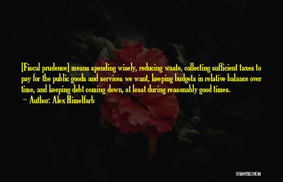 Reducing Waste Quotes By Alex Himelfarb