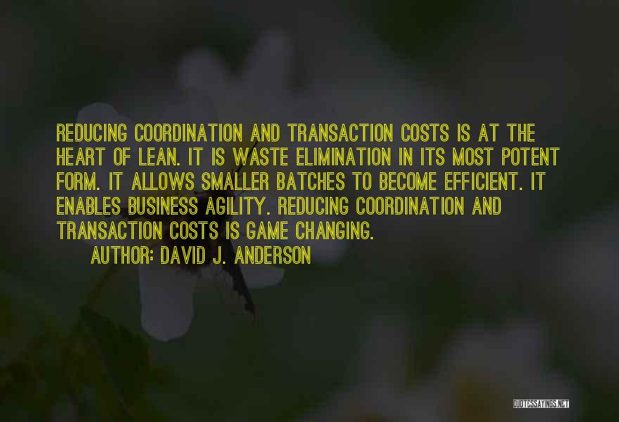 Reducing Waste Quotes By David J. Anderson