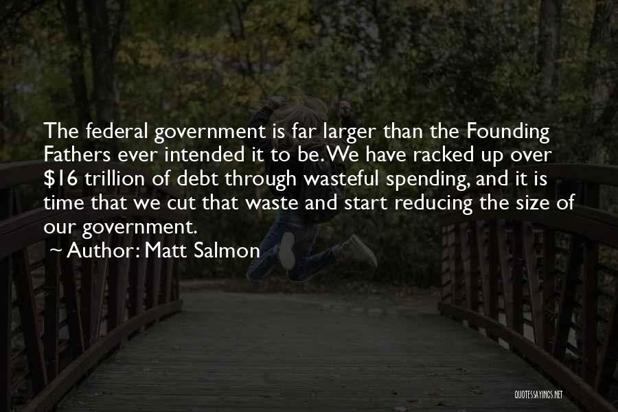 Reducing Waste Quotes By Matt Salmon