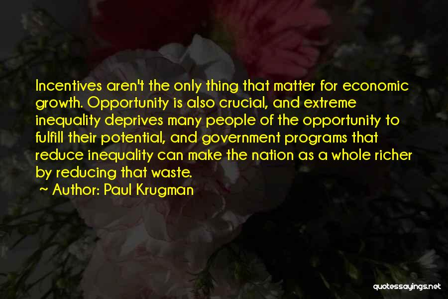 Reducing Waste Quotes By Paul Krugman