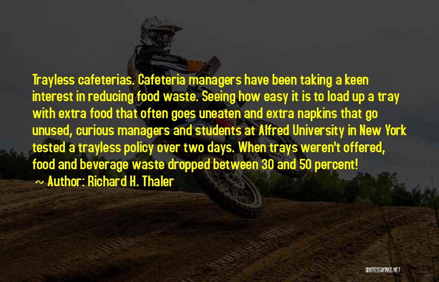 Reducing Waste Quotes By Richard H. Thaler