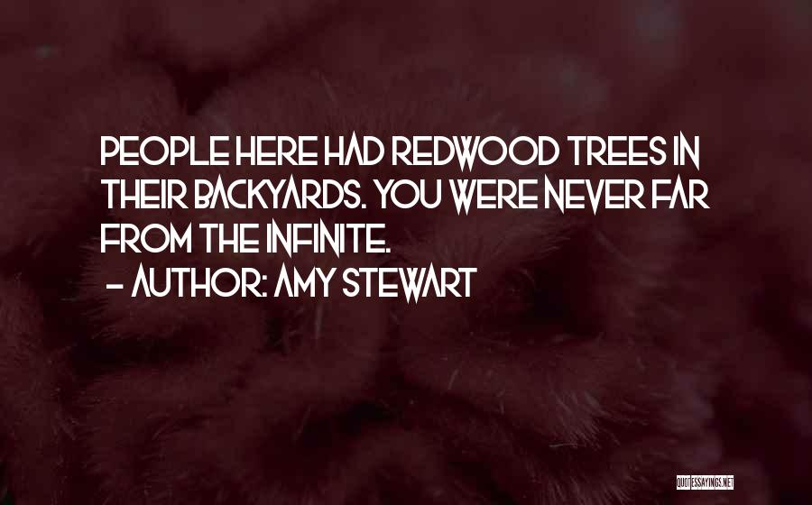 Redwoods Quotes By Amy Stewart