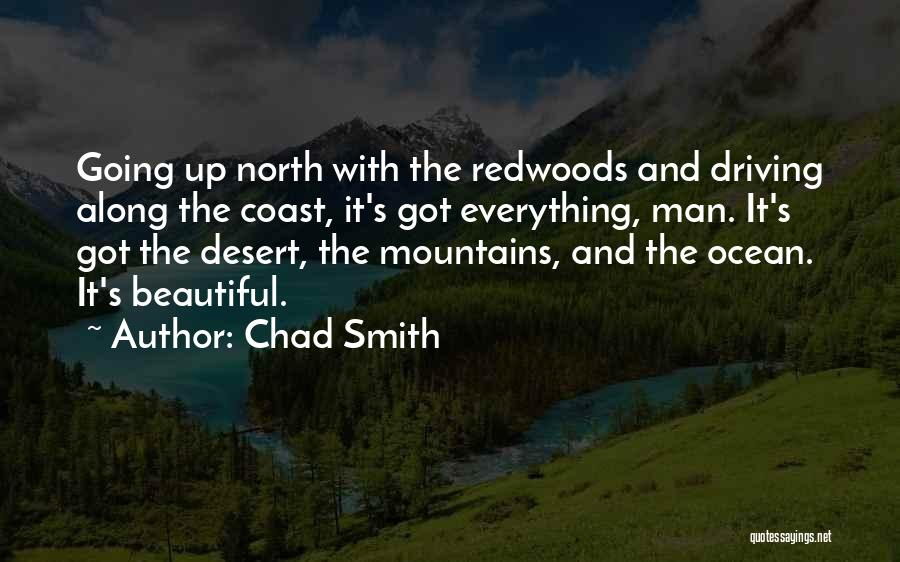 Redwoods Quotes By Chad Smith
