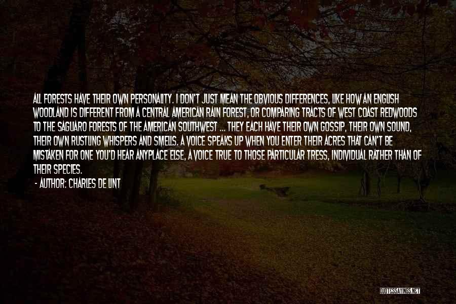 Redwoods Quotes By Charles De Lint