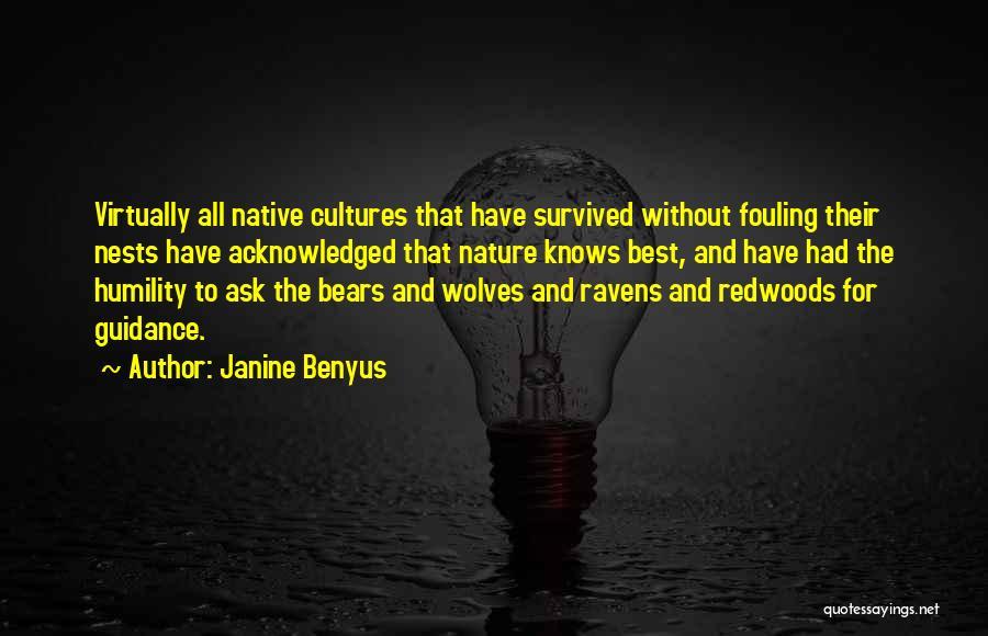 Redwoods Quotes By Janine Benyus